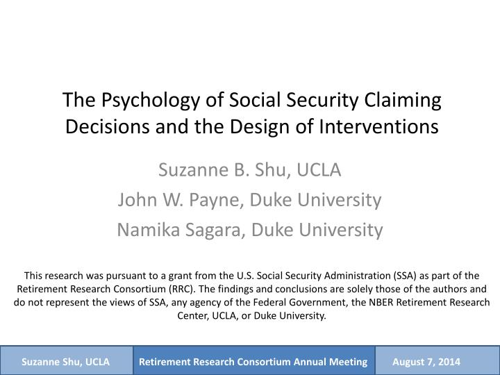 the psychology of social security claiming decisions and the design of interventions n.