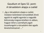 gaudium et spes 52 pont a t rsadalom alapja a csal d
