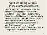 gaudium et spes 52 pont krisztus k z ppont lelkis g