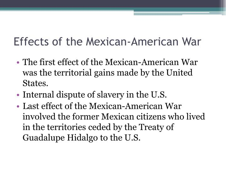 Effects of the Mexican-American War
