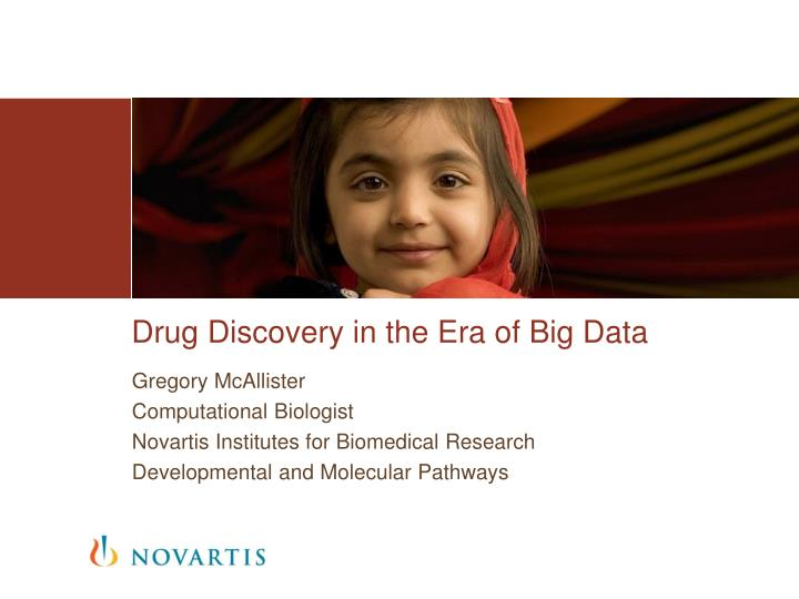 Drug discovery in the era of big data