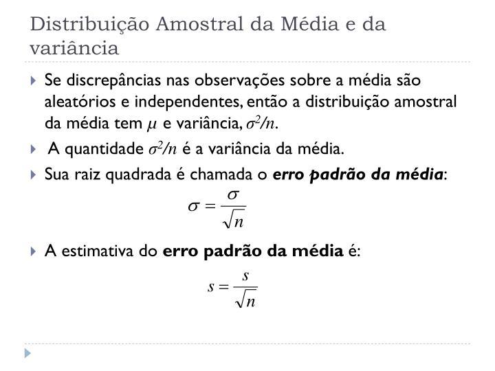 Distribuição Amostral da Média e da variância