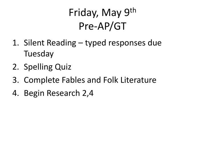 Friday, May 9