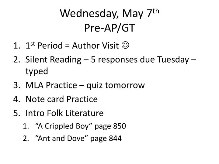 Wednesday may 7 th pre ap gt