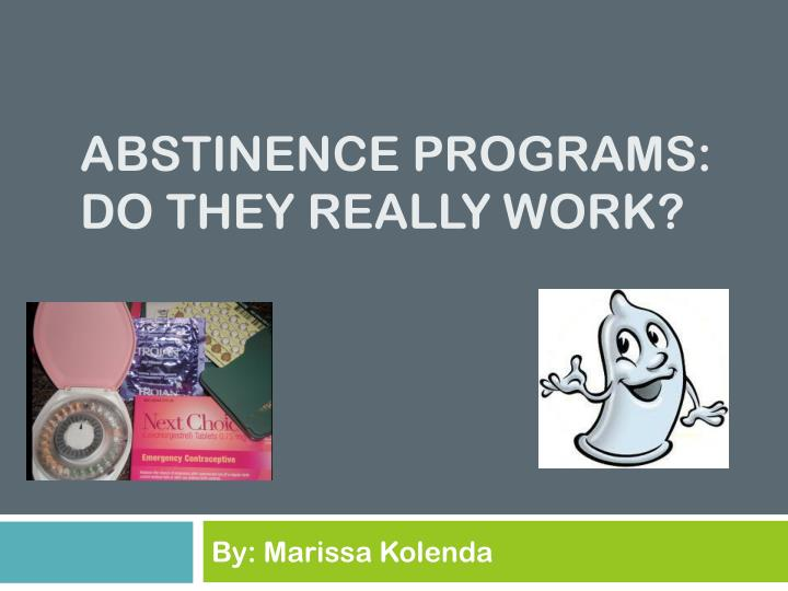 abstinence programs do they work
