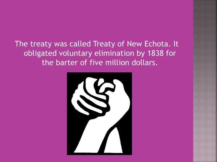 The treaty was called Treaty of New