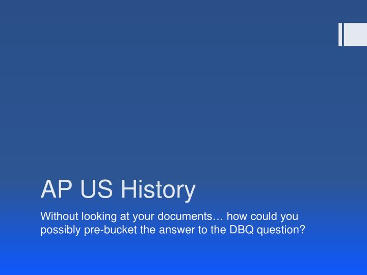 dbq pre ap world history revised Ap world history essay catalog, 2002-2014 june 1, 2015 revised version: dbq 2006 global silver trade using the documents.