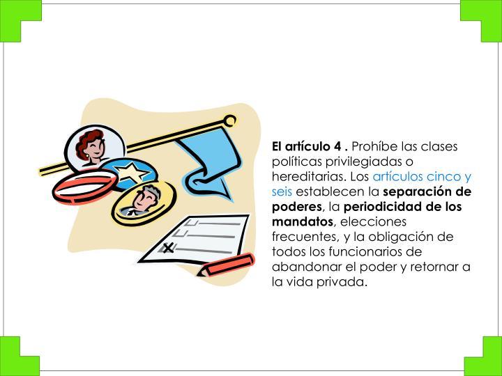 El artículo 4 .
