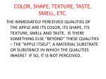 color shape texture taste smell etc