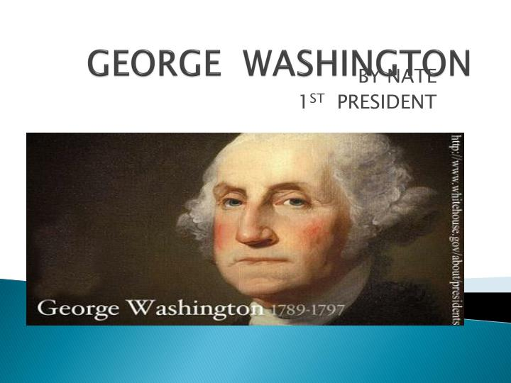 the history of george washington born in westmoreland county Sons & grandsons of westmoreland county  [history of the county of westmoreland, george d albert was born in westmoreland county.