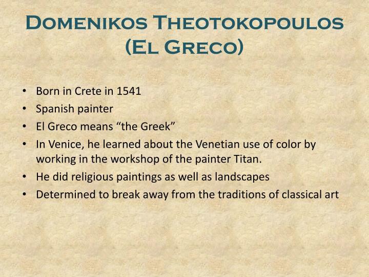Domenikos theotokopoulos el greco