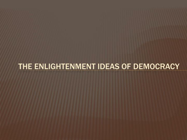 the enlightenment ideas of democracy