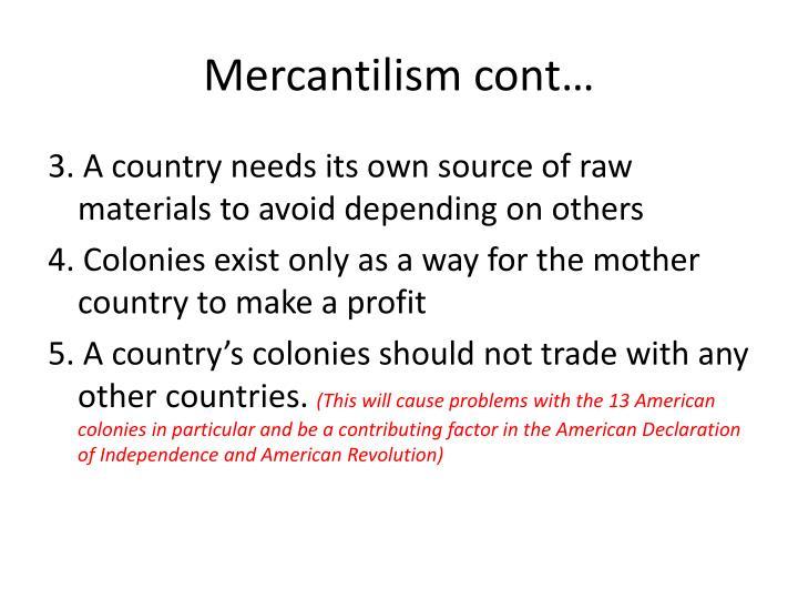 Mercantilism cont…