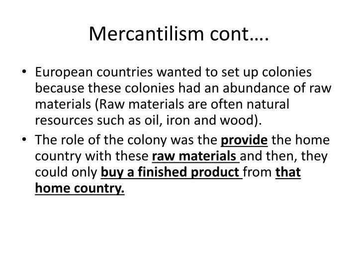 Mercantilism cont….
