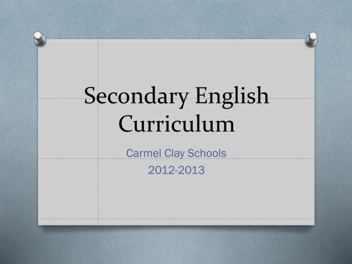 ppt - secondary english curriculum powerpoint presentation