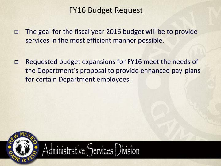 FY16 Budget Request