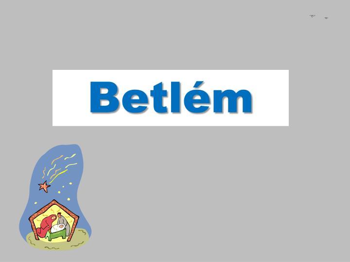 Betl m