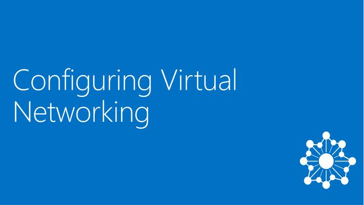 Configuring Virtual Networking