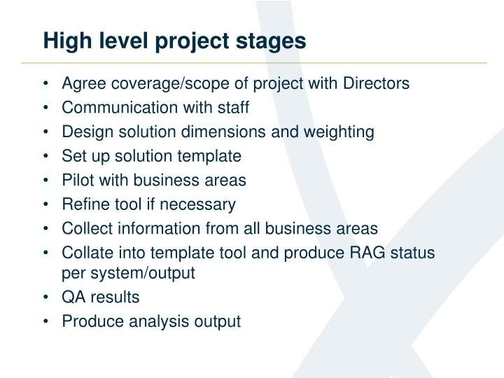 High level project stages