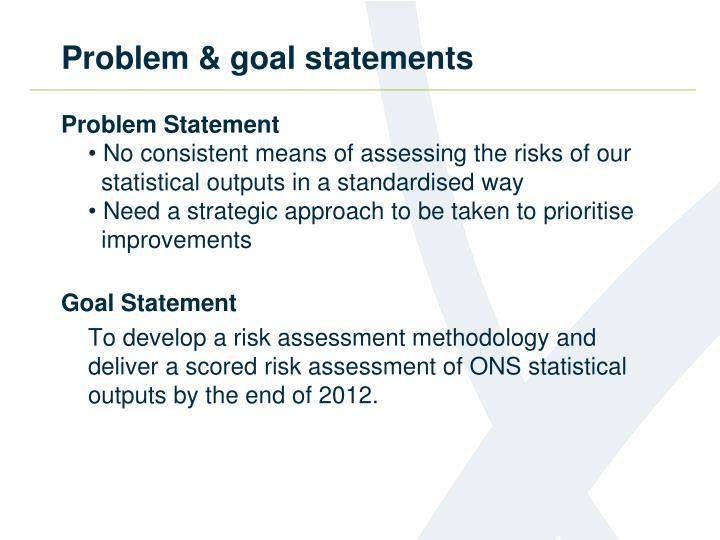 Problem goal statements