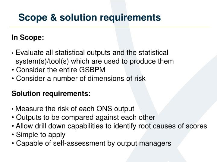 Scope solution requirements