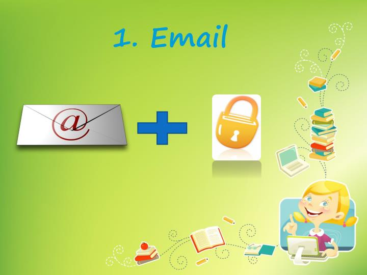 1. Email