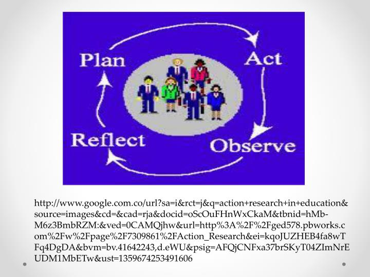 Http://www.google.com.co/url?sa=i&rct=j&q=action+research+in+education&source=images&cd=&cad=rja&doc...