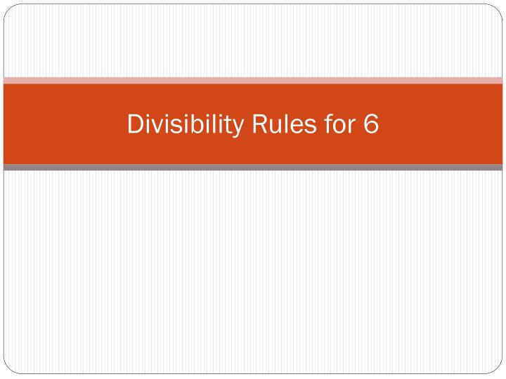 Divisibility rules for 6