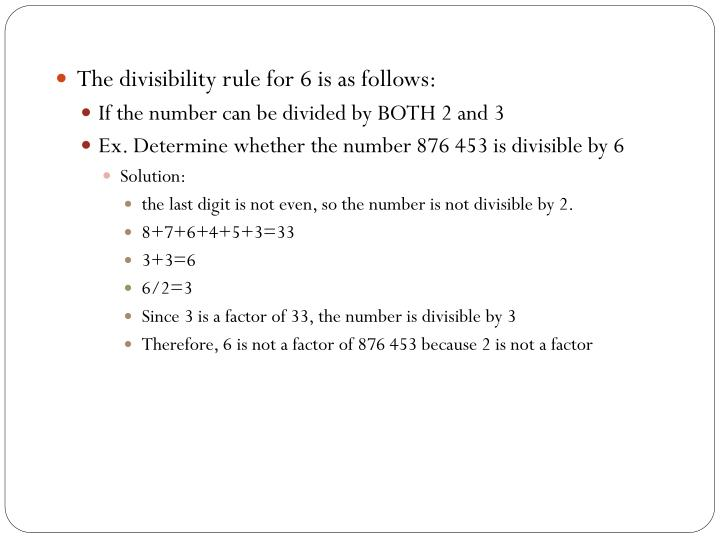 The divisibility rule for 6 is as follows: