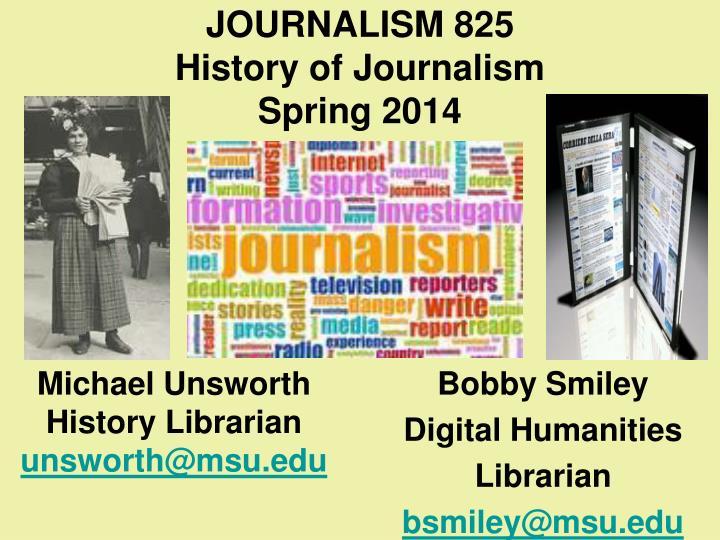 Journalism 825 history of journalism spring 20141