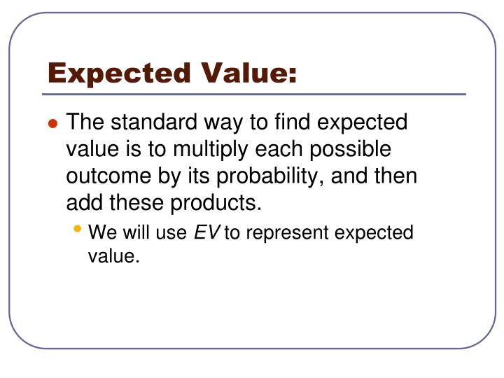 Expected Value: