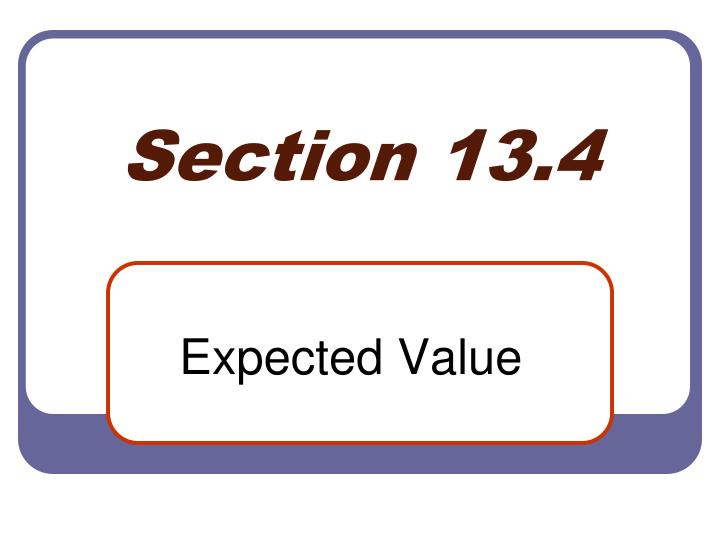 Section 13 4