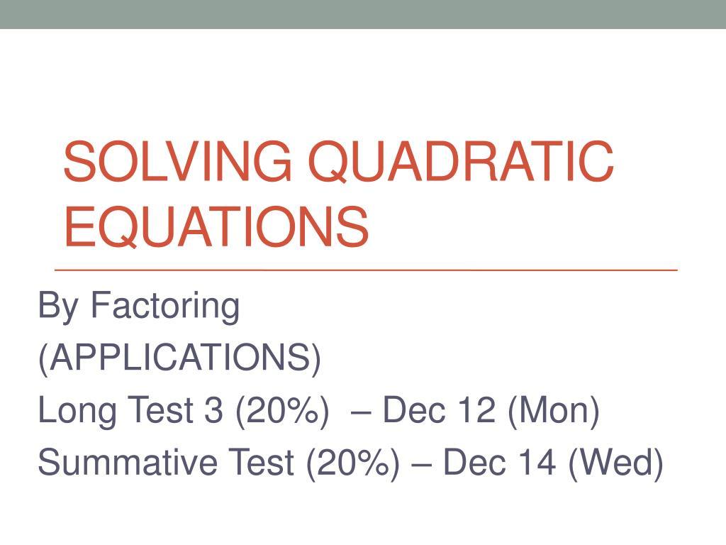 ppt solving quadratic equations powerpoint presentation id 3178985