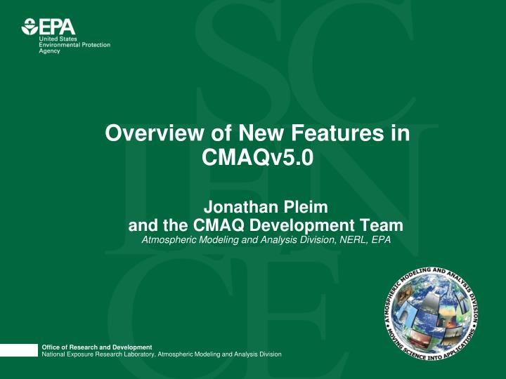 overview of new features in cmaqv5 0 n.