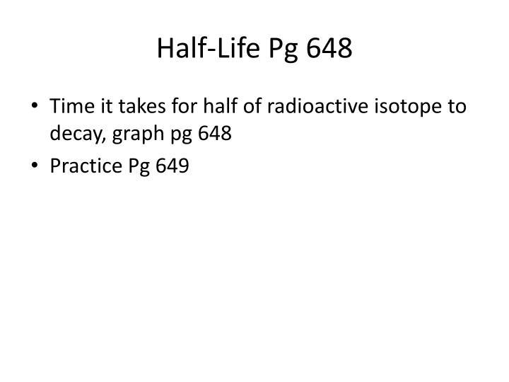 Half life pg 648