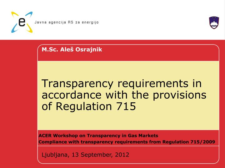 transparency requirements in accordance with the provisions of regulation 715 n.