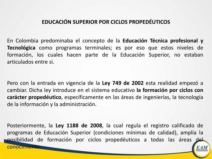 EDUCACIÓN SUPERIOR POR CICLOS PROPEDÉUTICOS