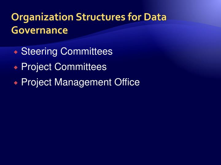 Organization Structures for Data Governance
