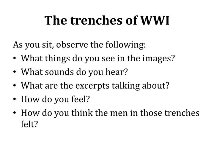 The trenches of wwi
