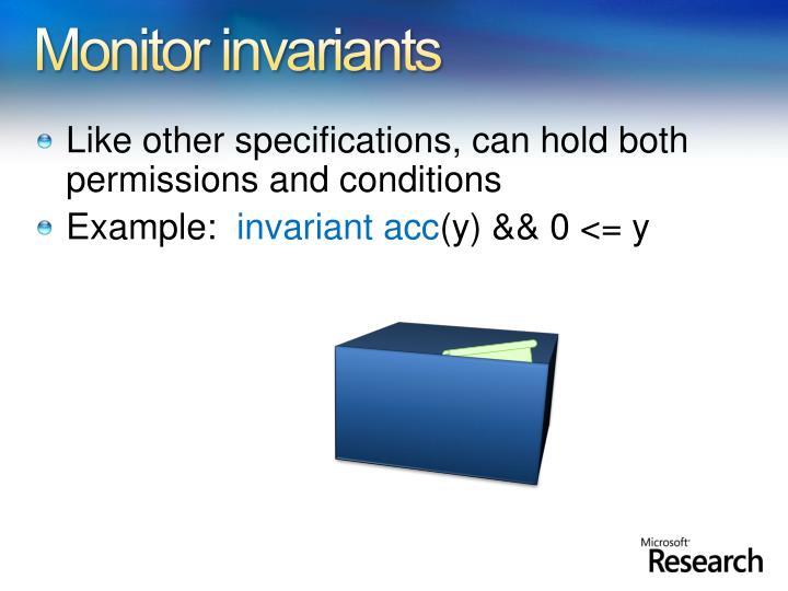 Monitor invariants