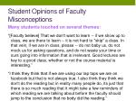 student opinions of faculty misconceptions5