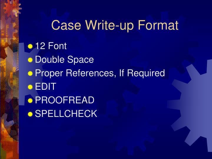 Case Write-up Format