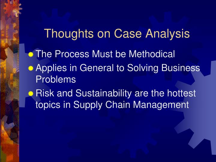 Thoughts on Case Analysis