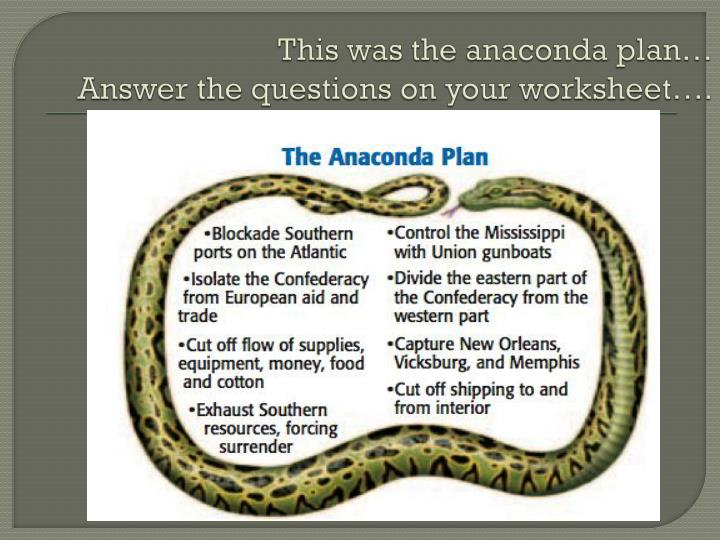 the anaconda plan essay