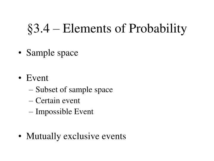 §3.4 – Elements of Probability