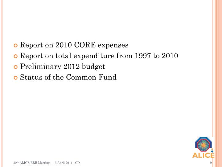 Report on 2010 CORE expenses