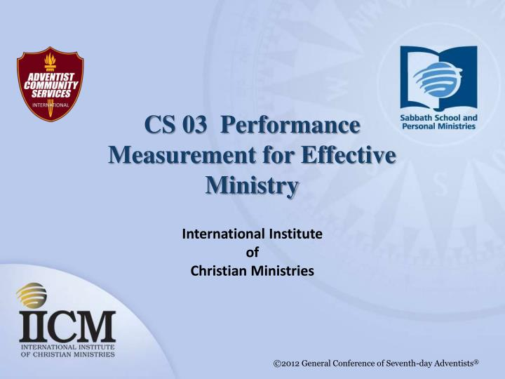 cs 03 performance measurement for effective ministry n.