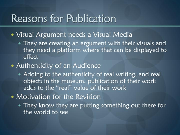 Reasons for Publication