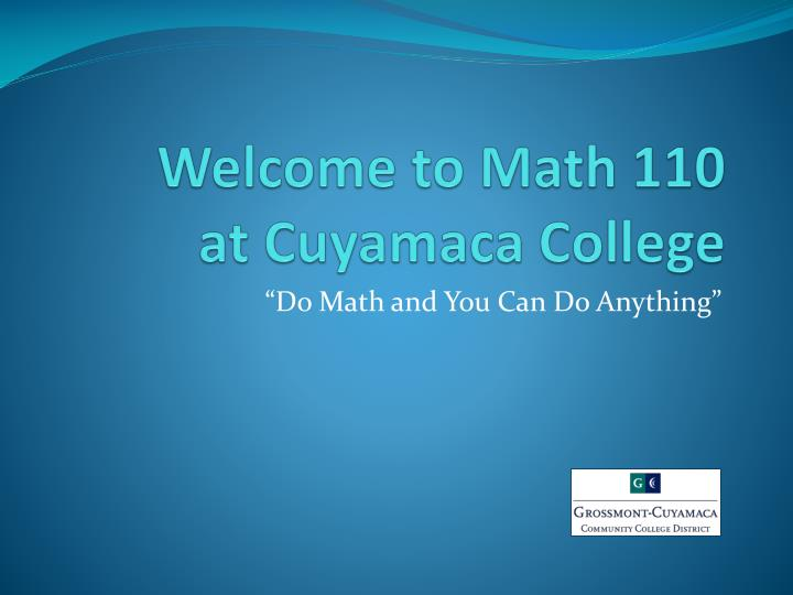 welcome to math 110 at cuyamaca college n.