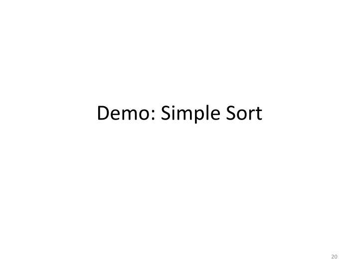 Demo: Simple Sort